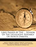 Laws Passed at the ... Session of the Legislative Assembly of North Dakota..., North Dakota, 1273774582