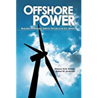 Offshore Power: Building Renewable Energy Projects in U.S. Waters