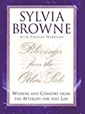 Get back into the spirit of appreciating your life. Share in Sylvia Browne's extraordinary lessons of wisdom and comfort from The Other Side....Keeping life in perspective is difficult for everyone. For many, holidays, birthdays, and anniversaries be...