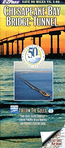 Chesapeake Bay Bridge Tunnel - CHESAPEAKE BAY BRIDGE-TUNNEL FOLDOUT BROCHURE AND MAPS