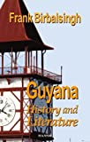 Guyana: History and Literature