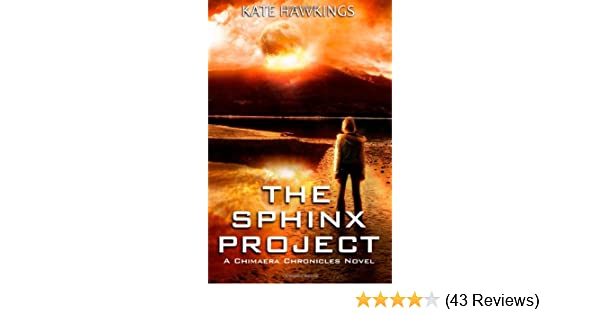 The Sphinx Project: Kate Hawkings: 9781470151140: Amazon com: Books