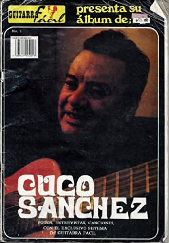 Amazon.com: Guitarra Facil No.1 Cuco Sanchez (Guitarra Facil ...
