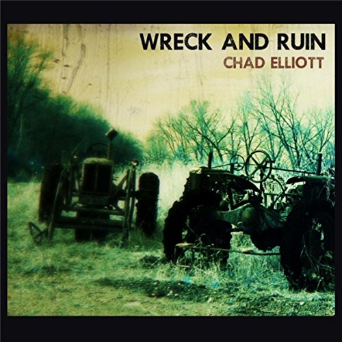 Wreck and Ruin [Explicit]