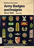 img - for Army Badges and Insignia Since 1945: Book One book / textbook / text book