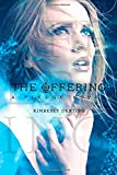 The Offering: A Pledge Novel (The Pledge Trilogy)