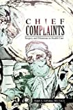 Chief Complaints, Ralph G. DePalma, 1441553738