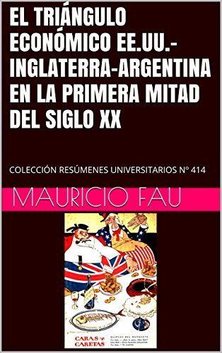 INGLATERRA-ARGENTINA EN LA PRIMERA MITAD DEL
