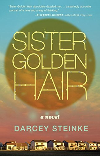 Sister Golden Hair: A Novel