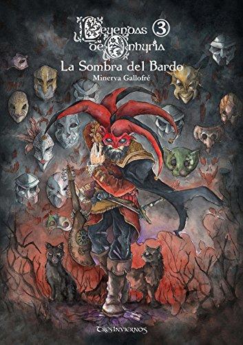 Leyendas de Onhyria 3: La Sombra del Bardo (Spanish Edition)