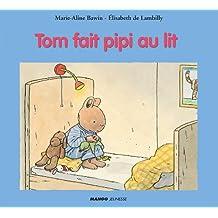 Tom fait pipi au lit
