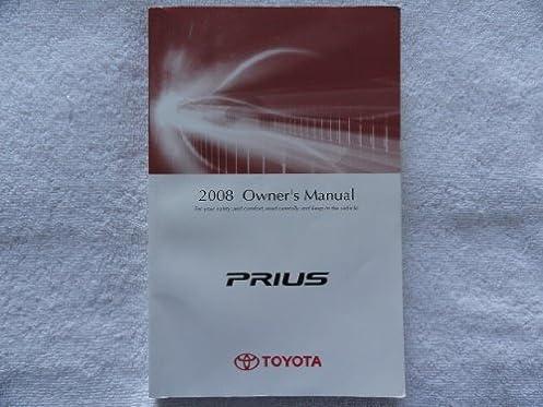 2008 toyota prius owners manual toyota amazon com books rh amazon com 2010 Prius Manual Online 2010 Prius Manual Online