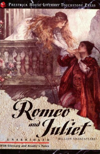 By William Shakespeare - Romeo and Juliet: Prestwick House Literary Touchstone Classics