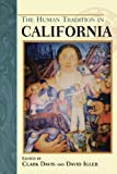 img - for The Human Tradition in California (The Human Tradition in America) book / textbook / text book