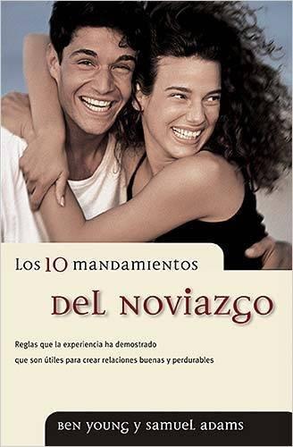 Download By Ben Young - Los 10 mandamientos del noviazgo (Spanish Edition) (2000-01-12) [Paperback] pdf epub