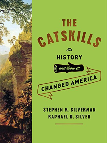 The Catskills: Its History and How It Changed America - Liberty Lake House