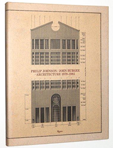 Philip Johnson/John Burgee Architecture 1979-1985 - 1979 Architecture
