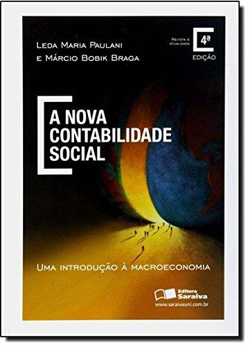 A Nova Contabilidade Social. Uma Introdução a Macroeconomia