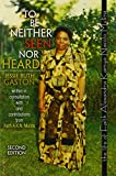 To Be Neither Seen nor Heard : The Life of Faith Alexandra Kamya Nasolo Mulira, Gaston, Jessie, 1465215948
