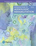 img - for Introduction to Audiologic Rehabilitation (7th Edition) (What's New in Communication Sciences & Disorders) book / textbook / text book