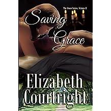 Saving Grace (The Grace Series Book 2)