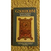 Gnosticism: Its History and Influence