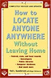How to Locate Anyone, Anywhere, Ted L. Gunderson and Roger McGovern, 0452277426