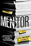 The Mentor: A Thriller