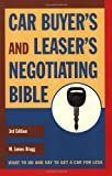 Car Buyers and Leasers Negotiating Bible, Third Edition (Car Buyers & Leasers Negotiating Bible)