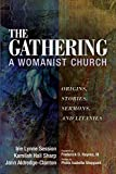 The Gathering, A Womanist
