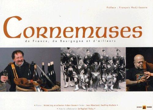 Cornemuses de France, de Bourgogne et d'ailleurs