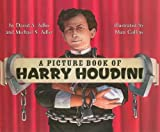 A Picture Book of Harry Houdini, David A. Adler and Michael S. Adler, 0823420590