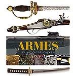 Armes: de l'Antiquité à nos jours 3