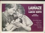 The Lamaze Ready Reference Guide for Labor and Birth, Harriet R. Shapiro and Lynn M. Kuba, 0962433500
