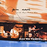 Gin Rose by Ash Ra Tempel (2000-11-28)