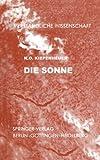 Die Sonne, Kiepenheuer, K. O., 3642863639