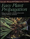 Taylor's Weekend Gardening Guide to Easy Plant Propagation, Nancy J. Ondra and Barbara Ellis, 0395862957