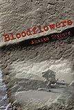Bloodflowers, Annika Tetzner, 1438944020