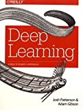 img - for Deep Learning: A Practitioner's Approach book / textbook / text book