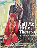 Call Me Little Theresa, Susan Helen Wallace, 0819815349