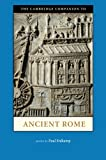img - for The Cambridge Companion to Ancient Rome (Cambridge Companions to the Ancient World) book / textbook / text book