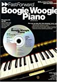 boogie woogie piano fast forward series riffs licks tricks you can learn today fast forward music sales