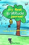 My First Gratitude Journal: A Write-in, Draw-in Gratitude Journal for Kids