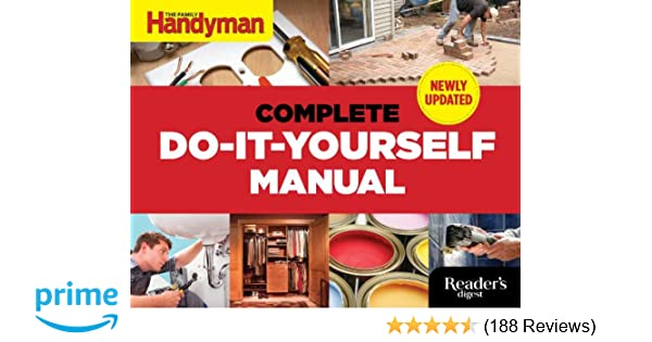 The complete do it yourself manual newly updated editors of family the complete do it yourself manual newly updated editors of family handyman 9781621452010 amazon books solutioingenieria Gallery