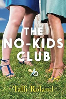 The No-Kids Club by [Roland, Talli]