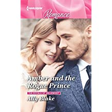 Amber and the Rogue Prince (The Royals of Vallemont)