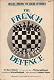 The French Defence, Evans, Larry and Hochberg, Burt, 0890580103
