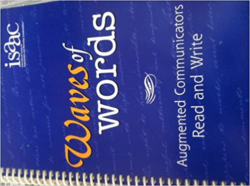 Waves of Words Volume 3 (Augmented Communicators Read and Write, Isaac Series)