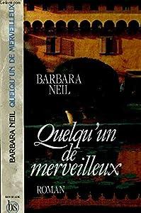 Paperback Quelqu'un de merveilleux [French] Book