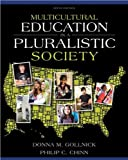 Multicultural Education in a Pluralistic Society, Student Value Edition, Gollnick, Donna M. and Chinn, Phillip C., 0133007944